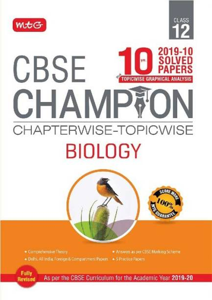 10 Years CBSE Champion Chapterwise Topicwise - Biology Class 12