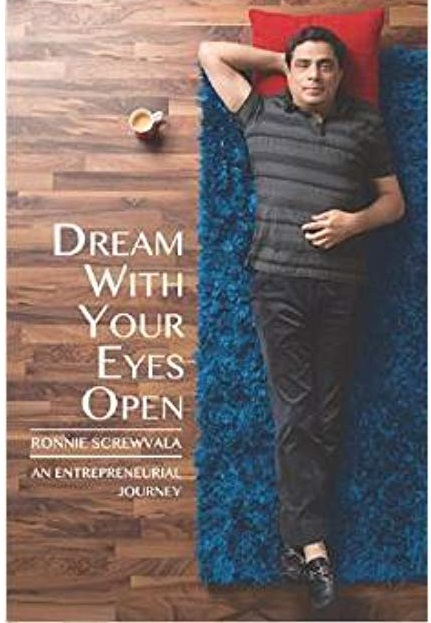 Dream with Your Eyes Open - An Entrepreneurial Journey  (English, Hardcover, Screwvala Ronnie)