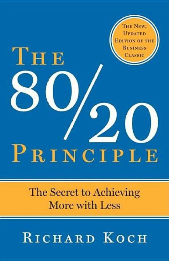 The 80/20 Principle, Expanded and Updated  (English, Paperback, Koch Richard)