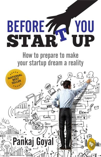 Before you start up - How to Prepare to Make Your Startup Dream A Reality