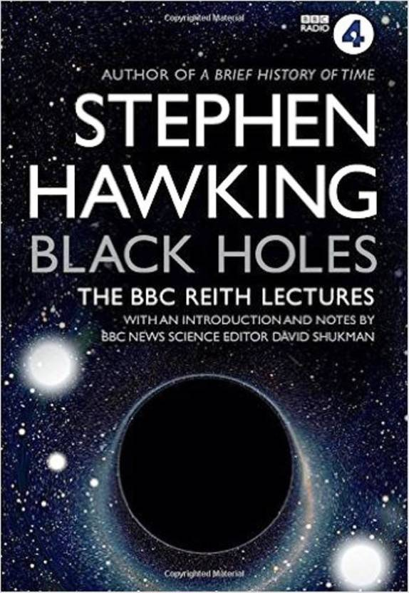 Black Holes - The BBC Reith Lectures  (English, Paperback, Hawking Stephen)