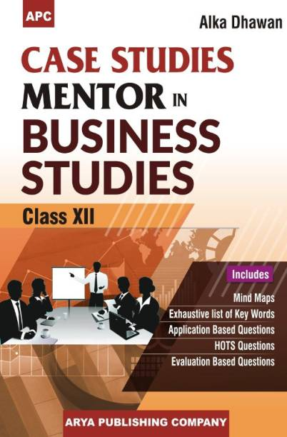 Case Studies Mentor in Business Studies Class- XII  (English, Paperback, Alka Dhawan)