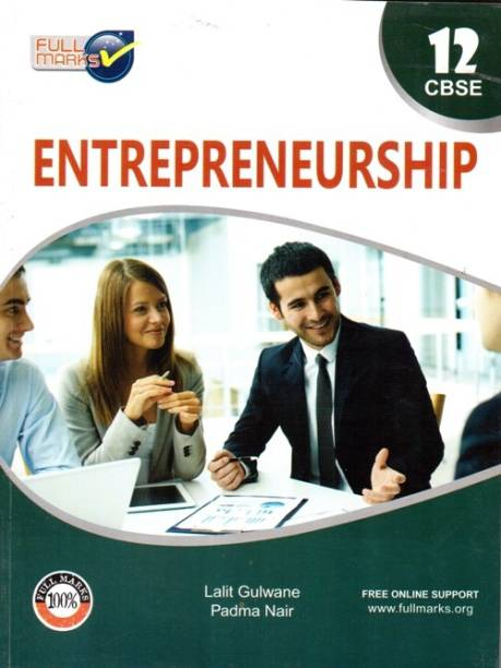 Entrepreneurship By Lalit Gulwane/Padma Nair For Class Xll  (Paperback, FULL MARKS)