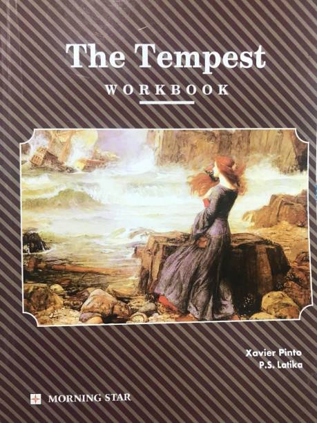 Morning Star The Tempest Workbook For ISC Class XI & XII  (Paperback, Xavier Pinto)