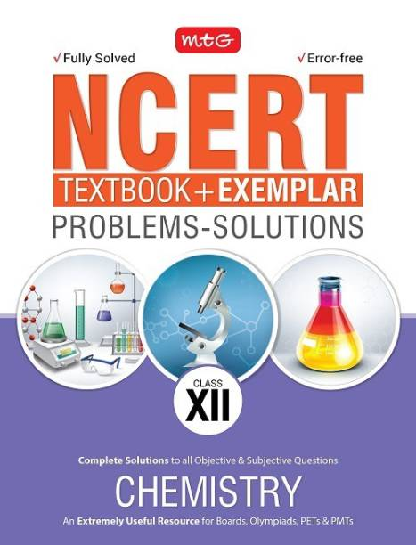 NCERT Exercises  + Exemplar Solutions Chemistry Class 12  (English, Paperback, MTG Editorial Board)