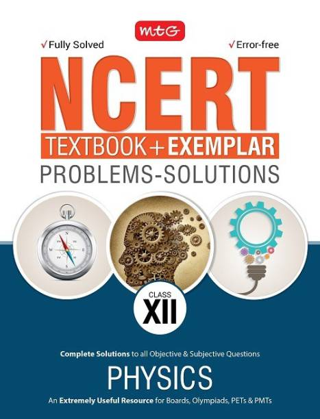 NCERT Exercises  + Exemplar Solutions Physics Class 12  (English, Paperback, MTG Editorial Board)