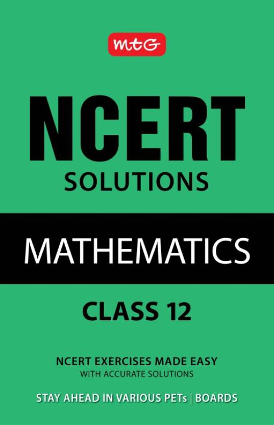 NCERT Solutions Mathematics Class 12  (English, Paperback, MTG Editorial Board)
