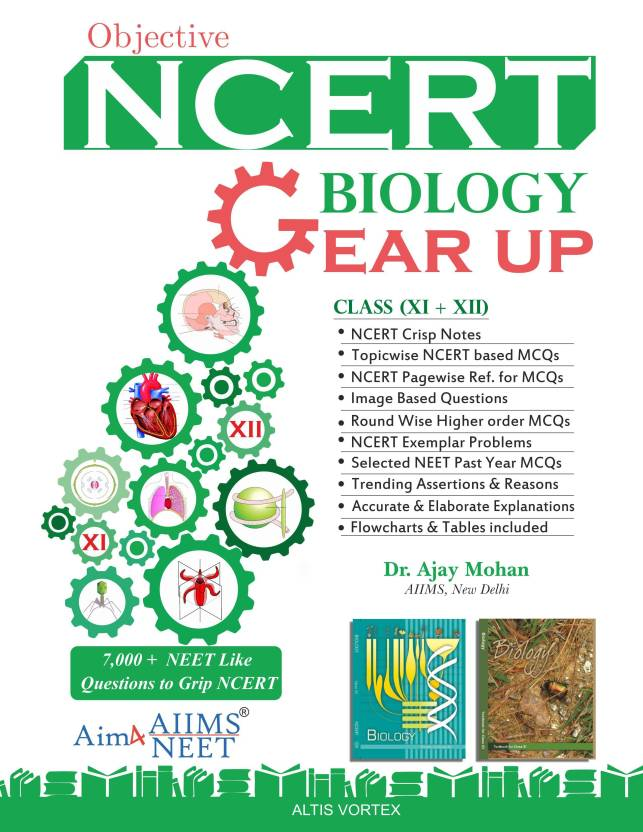 Objective NCERT GearUp Biology for NEET and AIIMS Class 11&12