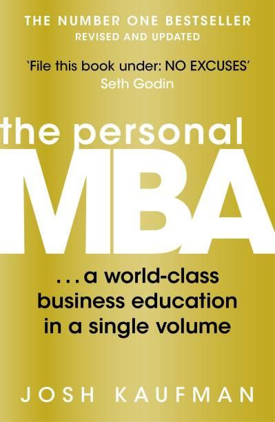 The Personal MBA- A World-Class Business Education in a Single Volume