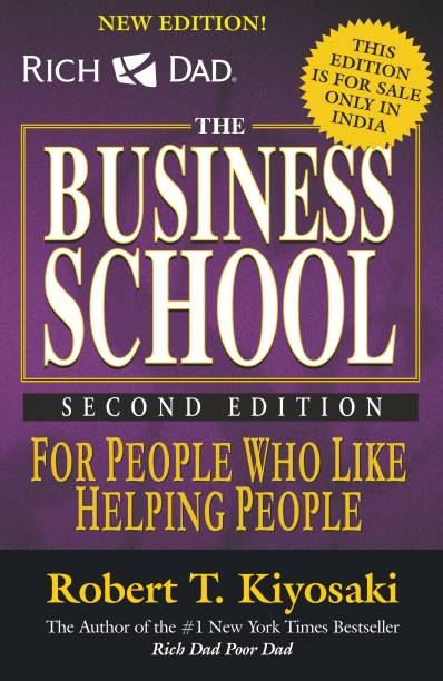 Rich Dads Business School For People Who Like Helping People  (English, Paperback, Robert T. Kiyosaki)