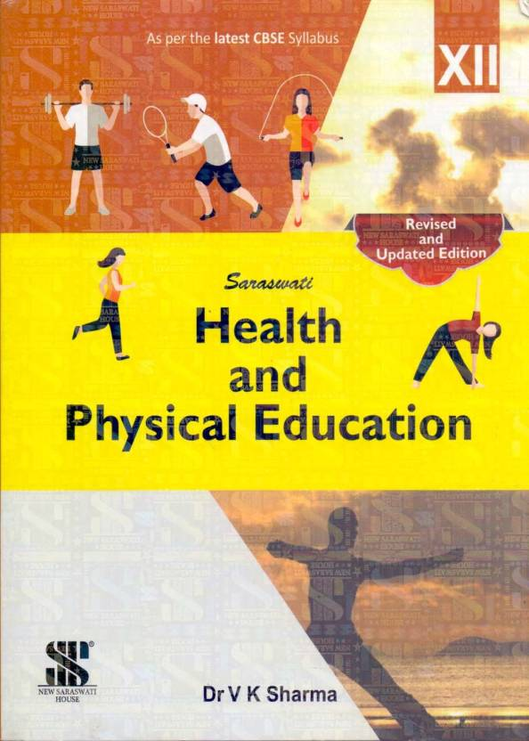 Saraswati Health And Physical Education Class - 12  (Paperback, V. K. Sharma)