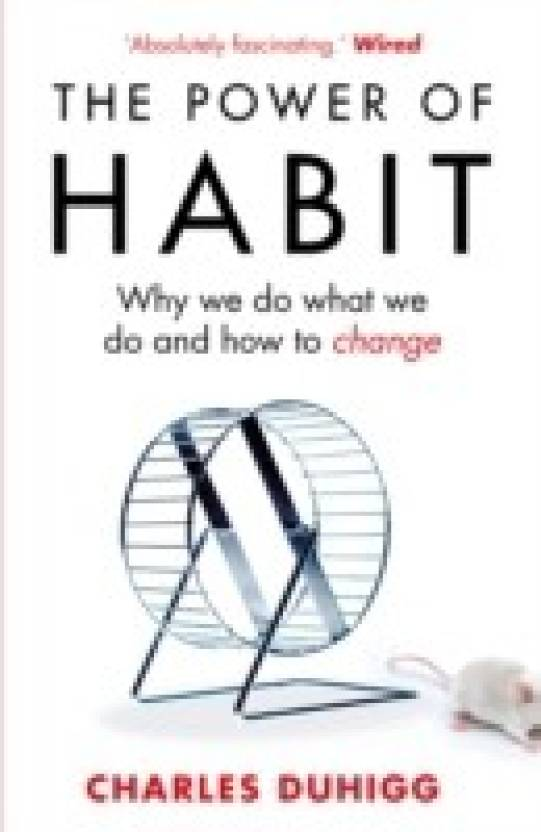 The Power of Habit  (English, Paperback, Charles Duhigg)