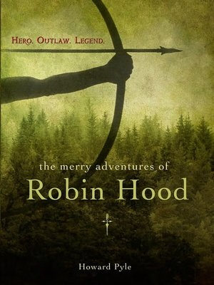 The Merry Adventures of Robin Hood Howard Pyle