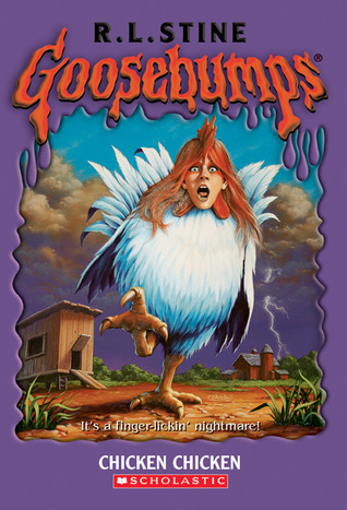 Goosebumps Chicken Chicken Book by R. L. Stine