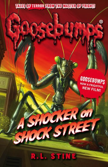 A Shocker on Shock Street by R. L. Stine Goosebumps