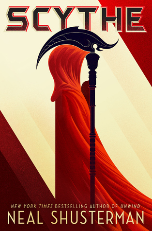 Scythe by Neal Shusterman from Arc of a Scythe series