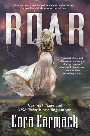 Roar: A Stormheart Novel by Cora Carmack