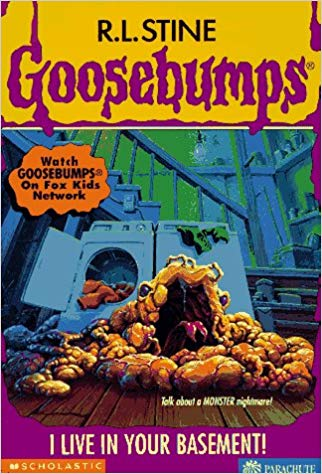 Goosebumps  I Live in Your Basement by R.L.Stine