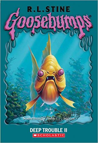 Goosebumps Deep Trouble 2 by R.L.Stine