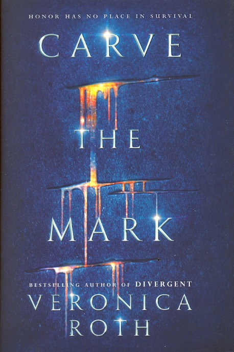 Carve the Mark Novel by Veronica Roth