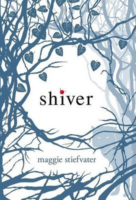 Shiver by Maggie Stiefvater from The Wolves of Mercy Falls series