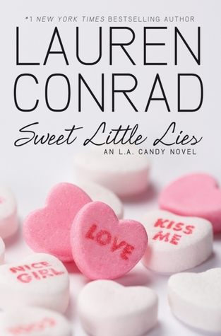 Sweet Little Lies Novel by Lauren Conrad