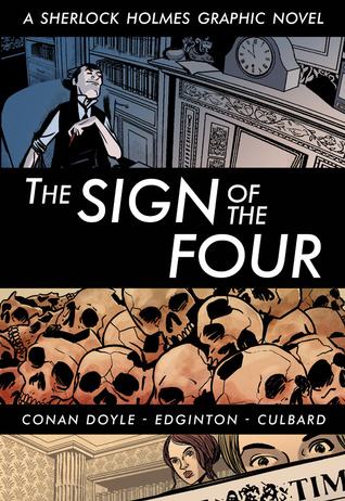 Sherlock Holmes and The Sign of Four Arthur Conan Doyle