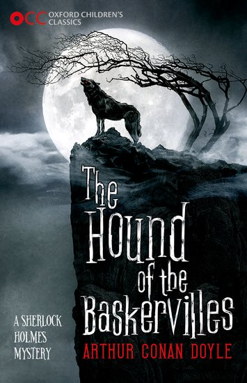 Sherlock Holmes and The Hound of the Baskervilles By Arthur Conan Doyle