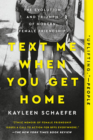 Text Me When You Get Home Book by Kayleen Schaefer