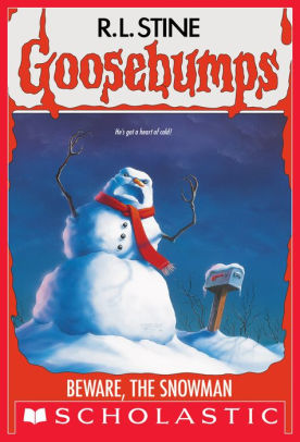 Beware, the Snowman by R. L. Stine Goosebumps