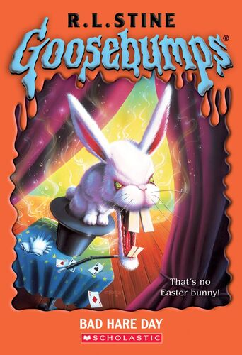 Bad Hare Day by R. L. Stine Goosebumps