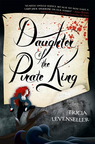 Daughter of the Pirate King Book by Tricia Levenseller