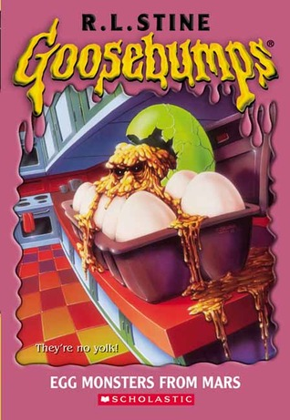 Goosebumps Egg Monsters From Mars by R.L.Stine
