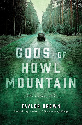 Gods of Howl Mountain Book by Taylor Brown