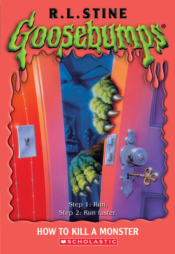 Goosebumps How to Kill a Monster by R.L.Stine