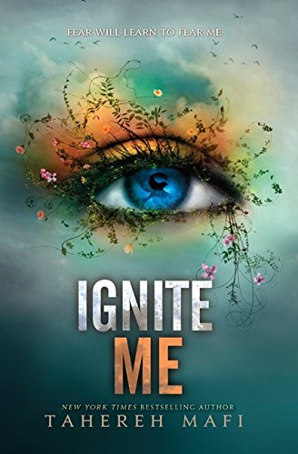 Ignite Me Book by Tahereh Mafi (ebook pdf)
