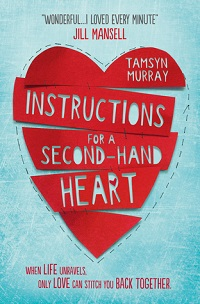 Instructions for a Secondhand Heart Novel by Tamsyn Murray