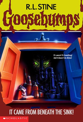 Goosebumps  It Came from Beneath the Sink by R.L.Stine