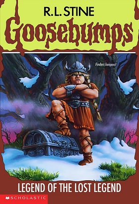 Goosebumps Legend of the Lost Legend by R.L.Stine