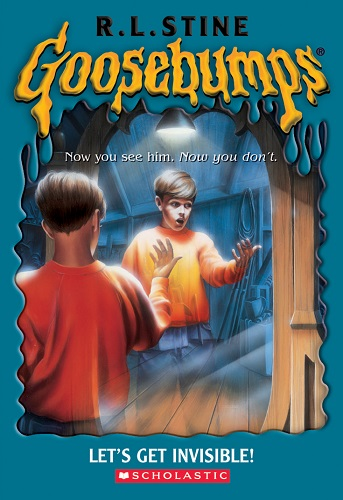 Goosebumps Lets Get Invisible by R.L.Stine