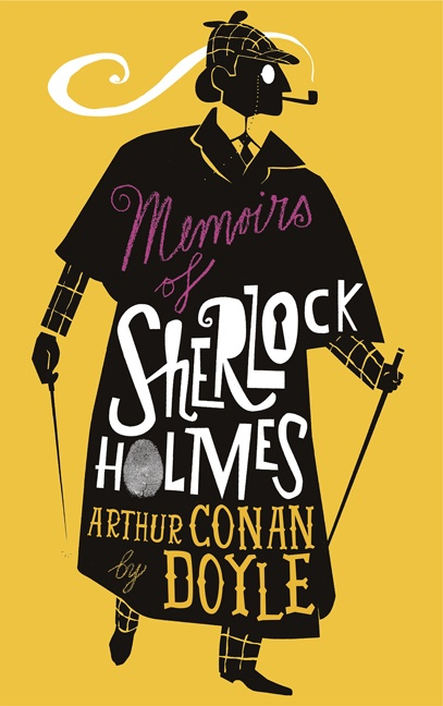 The Memories of Sherlock Holmes by Sir Arthur Conan Doyle