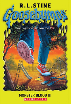 Goosebumps Monster Blood 3 by R.L.Stine