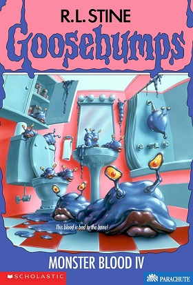 Goosebumps Monster Blood 4 by R.L.Stine