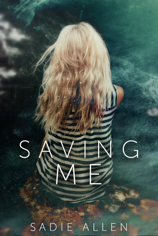 Saving Me Book by Sadie Allen ebook pdf