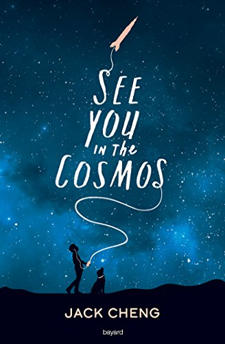 See You in the Cosmos Novel by Jack Cheng