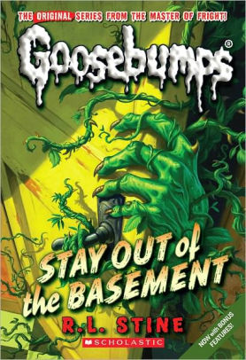 Goosebumps Stay Out of the Basement by R.L.Stine