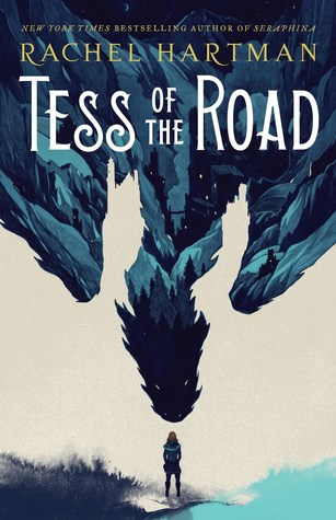 Tess of the Road Novel by Rachel Hartman