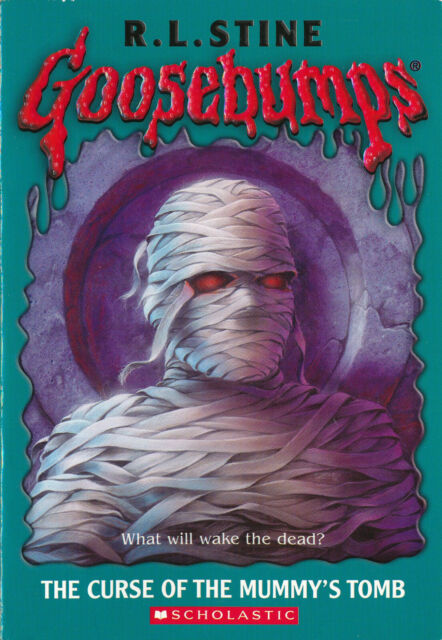 Goosebumps The Curse of the Mummy Tomb by R.L.Stine