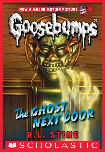 Goosebumps The Ghost Next Door by R.L.Stine