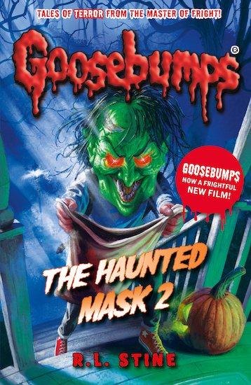 Goosebumps The Haunted Mask 2 by R.L.Stine